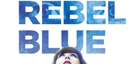 Goodbye, Rebel Blue a young adult book by Shelley Coriell, published by Amulet Books/Abrams.