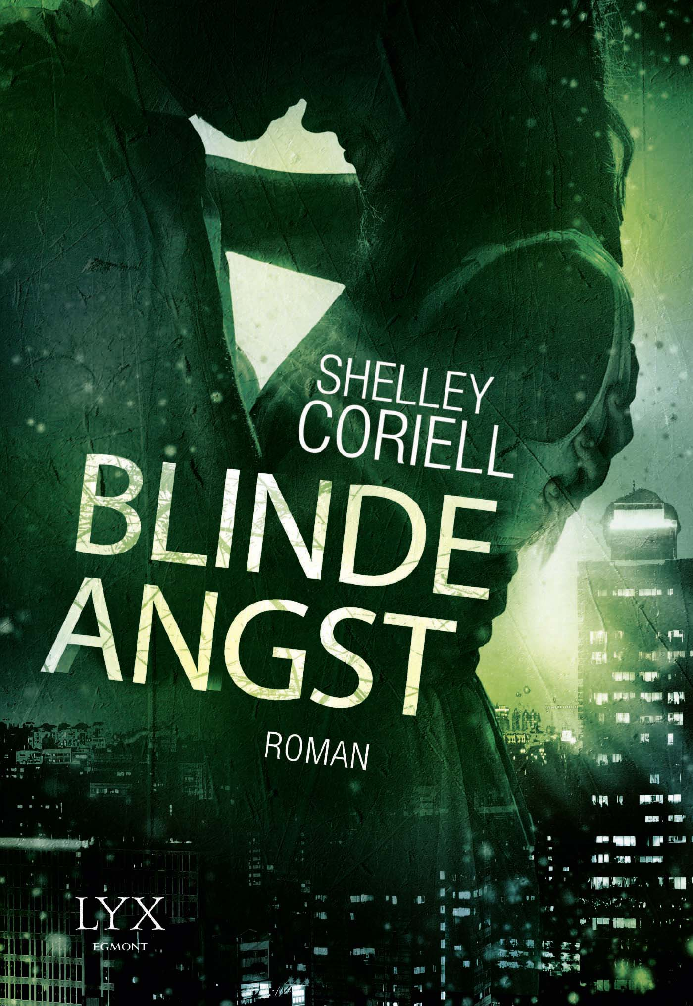 Blinde Angst (Die Apostel #2), eine romantische suspense novel von Shelley Coriell (Autor) und Martina M. Oepping (Übersetzer), Verlag von Egmont LYX.