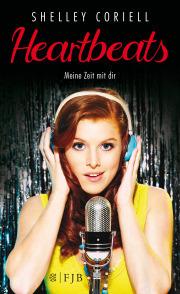 Heartbeats - Meine Zeit mit Dir, eine jungen Erwachsenen-Roman von Shelley Coriell (Autor) und Birgit Schmitz (Übersetzer), S. Fischer Verlag.