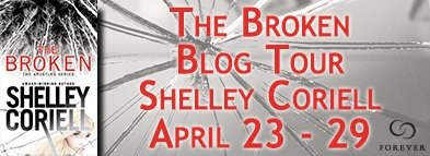 THE BROKEN a Romantic Suspense novel by Shelley Coriell, published by Grand Central Forever.